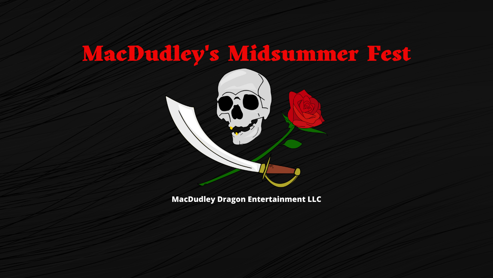 MacDudley's Midsummer Festival
