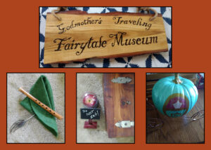 Godmother's Traveling Fairytale Museum